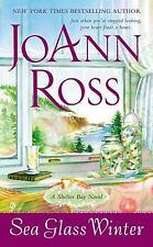 Sea Glass Winter: A Shelter Bay Novel: By JoAnn Ross