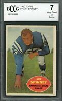 1960 topps #7 ART SPINNEY baltimore colts BGS BCCG 7