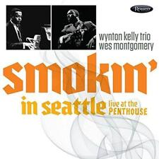 Wynton Kelly Trio Wes Montgomery - Smokin' In Seattle: Live At The Pent (NEW CD)