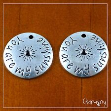 """""""You are my sunshine"""" disc charms ~PACK of 2~ fits 2mm rhinestone Tibetan silver"""