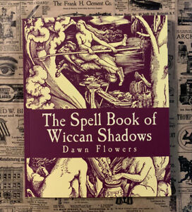 SIGNED The Spell Book of Wiccan Shadows 200+ SPELLS Wicca Witchcraft Folk Magic