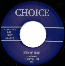 Tennessee Jim - Hold Me Tight / My Baby, She's Rockin' - Choice - Rockabilly RE