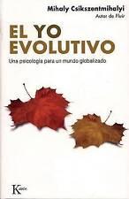 NEW El yo evolutivo: Una psicología para un mundo globalizado (Spanish Edition)