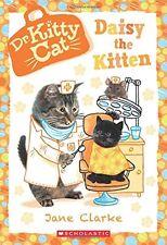Daisy the Kitten (Dr. KittyCat #3) by Jane Clarke