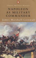 Napoleon as Military Commander (Penguin Classic Military History), Marshall-Corn