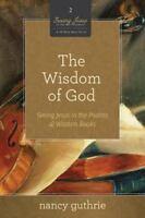 The Wisdom of God [A 10-