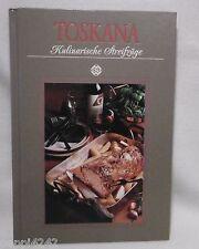 ++ SIGLOCH - TOSKANA - Kulinarische Streifzüge  ++