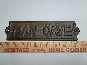 "MAN CAVE SIGN 7.5"" x 2"" CAST IRON WALL DECOR DOOR PLAQUE GARDEN SIGN"