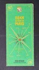 Carte MICHELIN old map n°97 150km AUTOUR DE PARIS 1963 Guide Bibendum pneu tyre