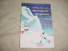 VINTAGE RECIPES CARE USE WESTINGHOUSE REFRIGERATORS 1950 BOOKLET FREE USA SHIP