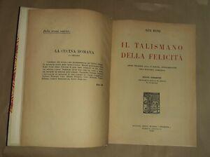 Il talismano della felicità -  Ada Boni -Rivista Preziosa, 1939 - sesta edizione