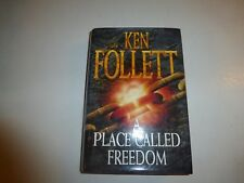 A Place Called Freedom by KEN FOLLETT - 1995 1st ed Hardcover  B140