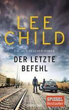 Der letzte Befehl / Jack Reacher Bd.16 von Lee Child (2017, Gebundene Ausgabe)