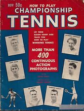 How To Play Championship Tennis(1954)-Instructions from Hoad,Rosewall,Seixas,etc