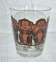 Vintage Monkey See No, Hear No, Speak No Evil, Have No Fun Glass 1976