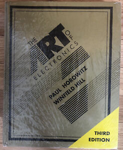 The Art of Electronics by Paul Horowitz and Winfield Hill (2015, Hardcover, 3rd