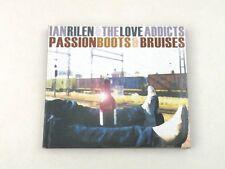 IAN RILEN & THE LOVE ADDICTS - PASSION BOOTS & BRUISES - CD DIGIPACK 2006 - NM
