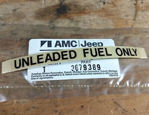 1975-1983 AMC Pacer Gremlin Spirit Eagle etc Jeep NOS Unleaded Fuel Only decal
