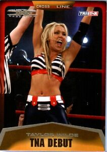 TNA Taylor Wilde #6 2008 Cross The Line GOLD Parallel Card SN 18 of 50