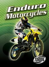 Enduro Motorcycles (Torque Books: Motorcycles) (To