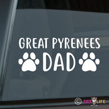 Great Pyrenees Dad Sticker Die Cut Vinyl - pyrenean mountain pyr gp pmd dog