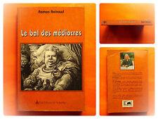 Le bal des médiocres -Ramon Reinaud -Les éditions de la Nerthe