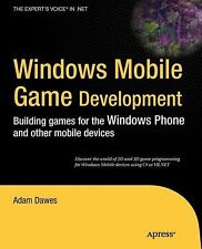 Windows Mobile Game Development : Building Games for the Windows Phone and...
