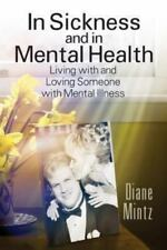 In Sickness and in Mental Health: Living with and Loving Someone with Mental Ill