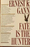 Fate Is The Hunter By Ernest K Gann Simon And Schuster 1961 1st Printing HC DJ