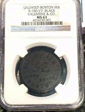 ( 1866 ) Boston MA ,Valentine & Co ( Became Valspar) Varnishes NGC MS63 S-180-V7