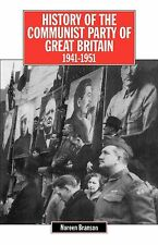 History of the Communist Party of Great Britain Vol 4 1941-51 (The history of Co