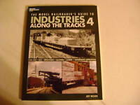 Model Railroader's  Guide to Industries Along The Tracks -Jeff Wilson  #4