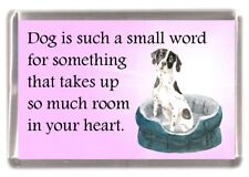 "Pointer Dog Fridge Magnet ""Dog is such a small word.."" by Starprint"