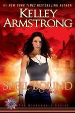 NEW - Spell Bound (Otherworld, Book 12) by Armstrong, Kelley