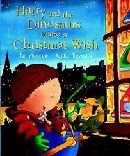 NEW Harry and the Dinosaurs Make a Christmas Wish Ian Whybrow 2003 HARDCOVER