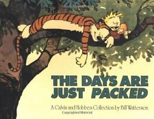 The Days are Just Packed: A Calvin and Hobbes Coll