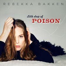 CD * Rebecca Bakken ** Little Drop of Poison *** nuovo di zecca & SCATOLA ORIGINALE!!!