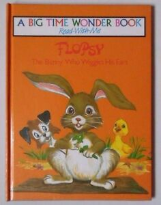 FLOPSY THE BUNNY WHO WIGGLES HIS EARS BY MIRIAM DIXON HB BIG TIME WONDER BOOK