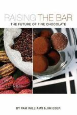 Raising the Bar: The Future of Fine Chocolate