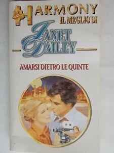 Amarsi dietro le quinteDailey janet meglio harmony romanzi rosa storici nuovo