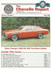 THE CHEVELLE REPORT 1993 APR - '87 SS EL CAMINO, '69 SS396 POST,ENGINE PAINTING