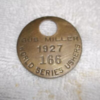 1927 World Series Usher Tag-Forbes Field Gus Miller Game Tag-sec 166🔥Babe Ruth
