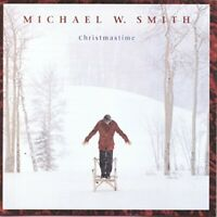 Christmastime - Michael W. Smith - $2 each CD