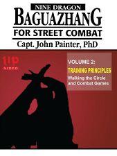 Nine Dragon Baguazhang Street Combat #2 Training Principles Dvd John Painter