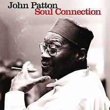 Soul Connection by Big John Patton (CD, Sep-2008, Just a Memory Records)