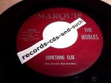 THE NOBLES-SOMETHING ELSE/I HOPE I DON'T GET)HURT AGAIN-MARQUIS 4991-VG VINYL 45