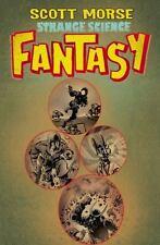 Strange Science Fantasy by Scott Morse & Paul Pope  2011 TPB IDW Comics