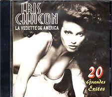 IRIS CHACON - LA VEDETTE DE AMERICA - 20 GRANDS EXITOS