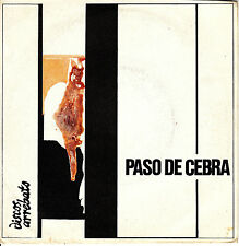 EP PASO DE CEBRA noche gris 45 SPANISH 1982 MOVIDA dime quien soy