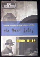 The Beat Hotel: Ginsberg, Burroughs, and Corso in Paris, 1957-1963 HB/DJ 1st ed.